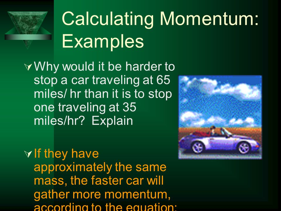 Calculating Momentum: Examples