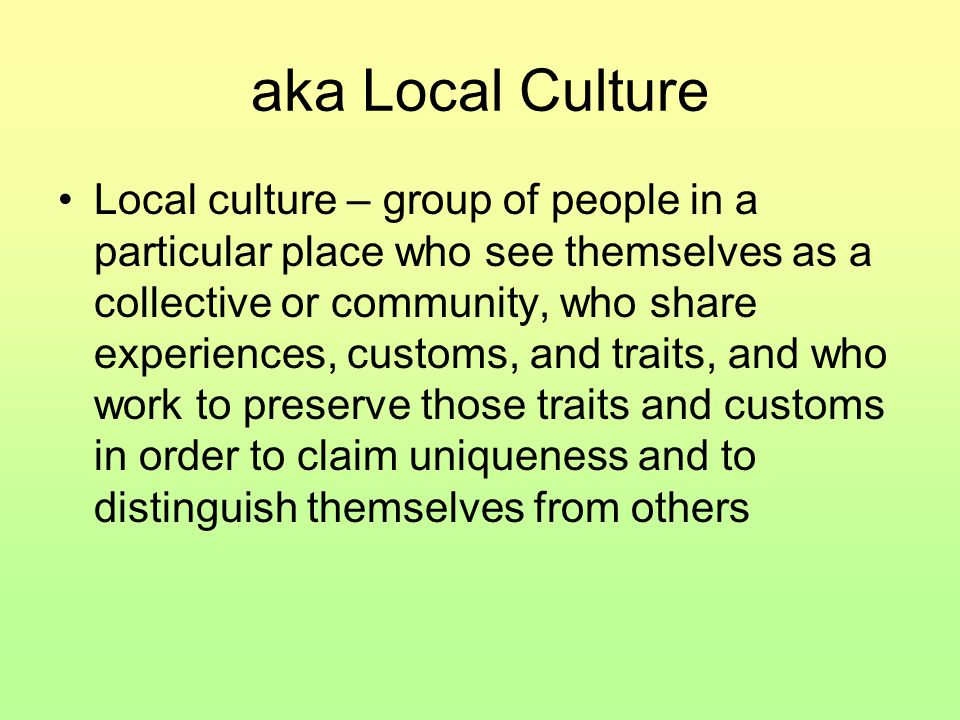 aka Local Culture