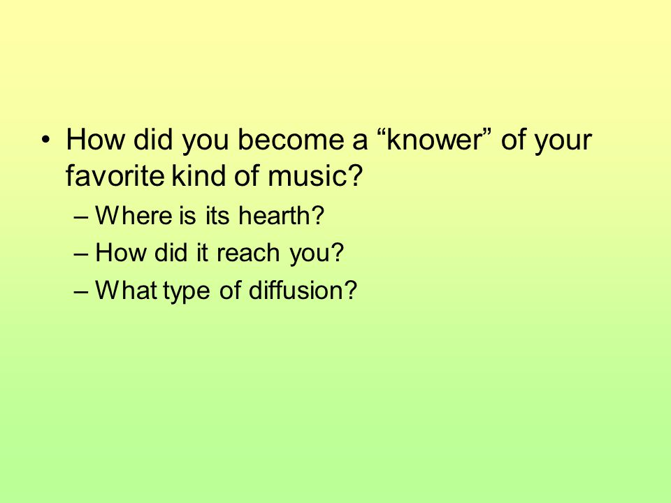 How did you become a knower of your favorite kind of music