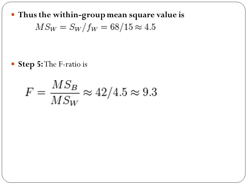 Thus the within-group mean square value is