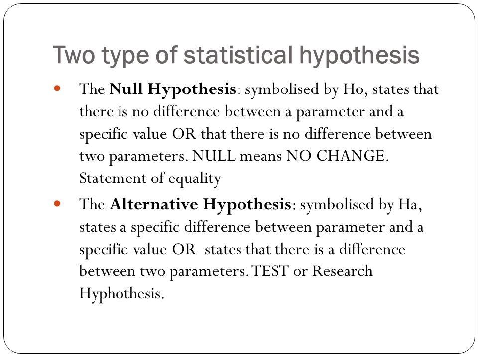 Two type of statistical hypothesis