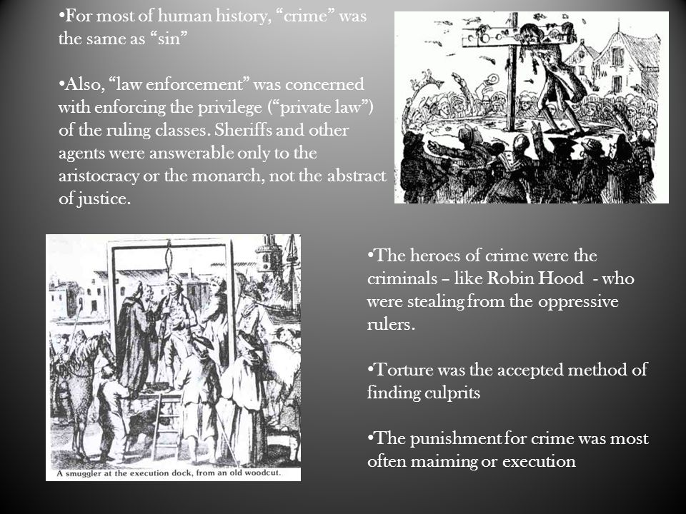 For most of human history, crime was the same as sin