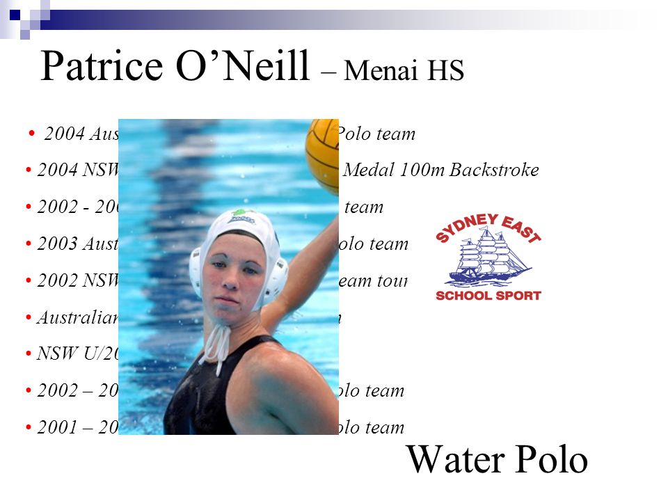 Patrice O'Neill – Menai HS Water Polo