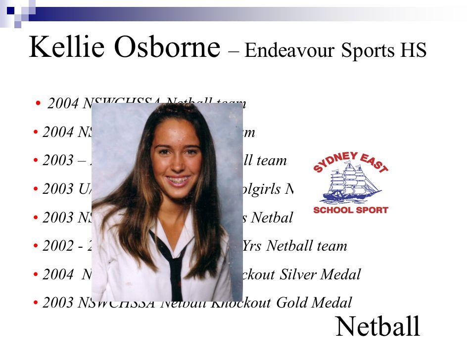 Kellie Osborne – Endeavour Sports HS Netball