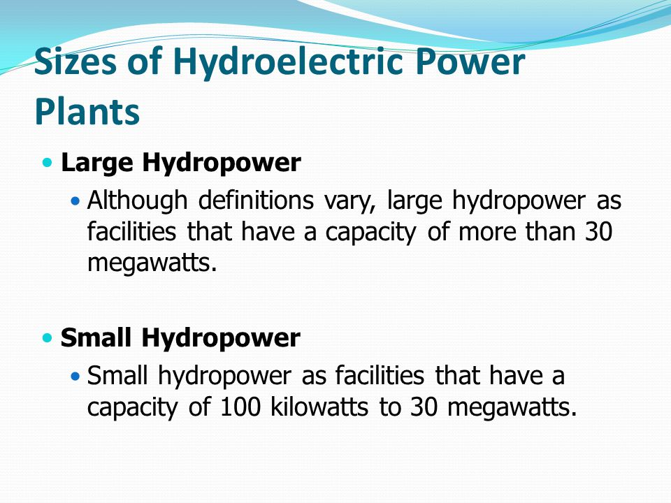 Sizes of Hydroelectric Power Plants