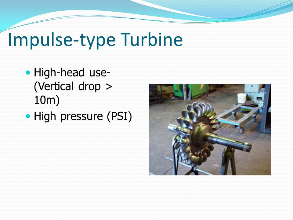 Impulse-type Turbine High-head use-(Vertical drop > 10m)