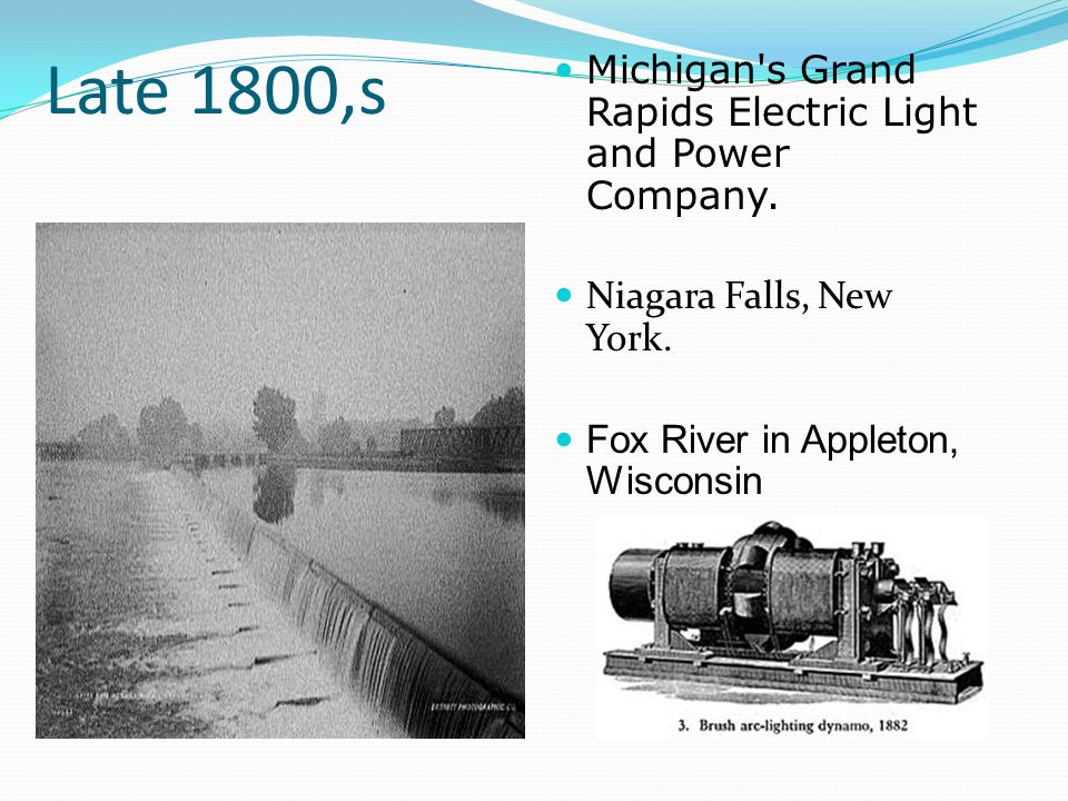 Late 1800,s Michigan s Grand Rapids Electric Light and Power Company.