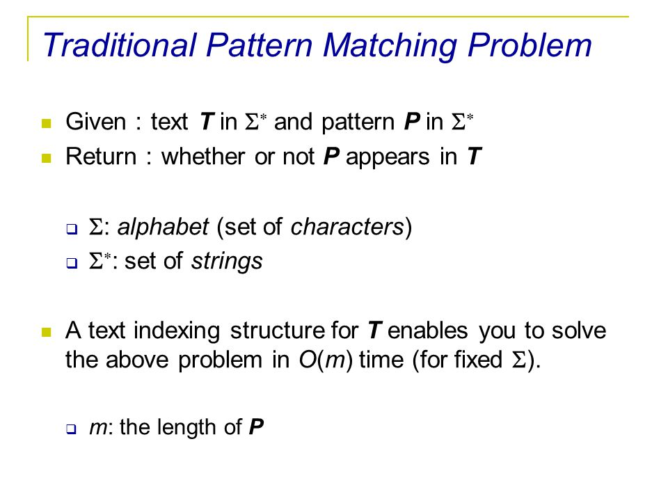 Traditional Pattern Matching Problem