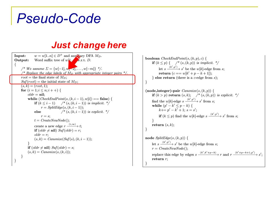 Pseudo-Code Just change here