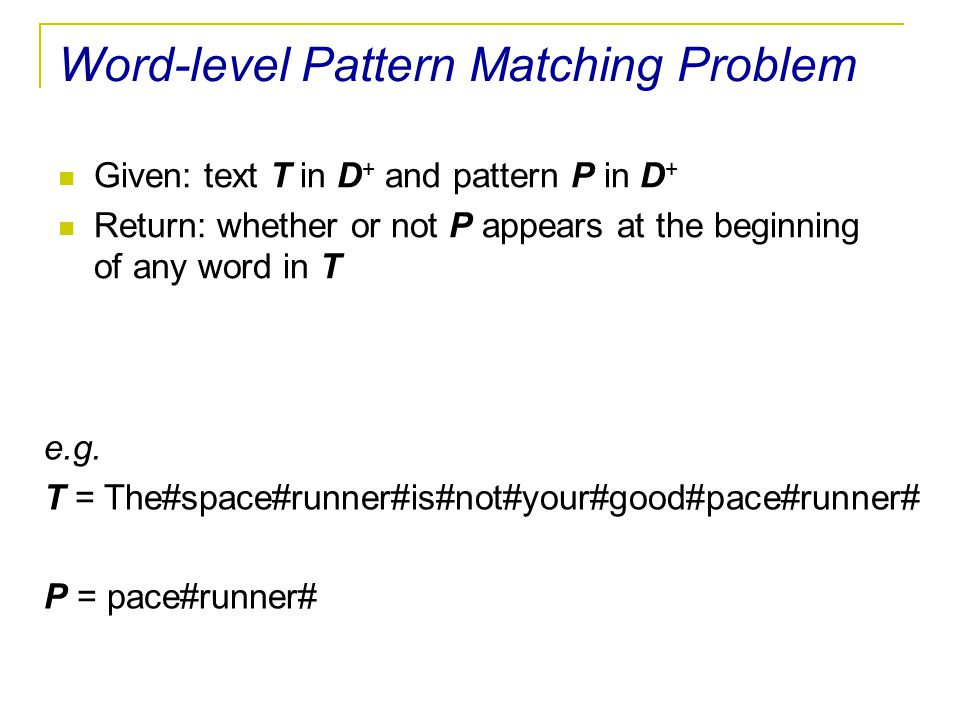 Word-level Pattern Matching Problem