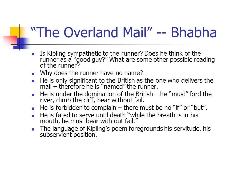 The Overland Mail -- Bhabha