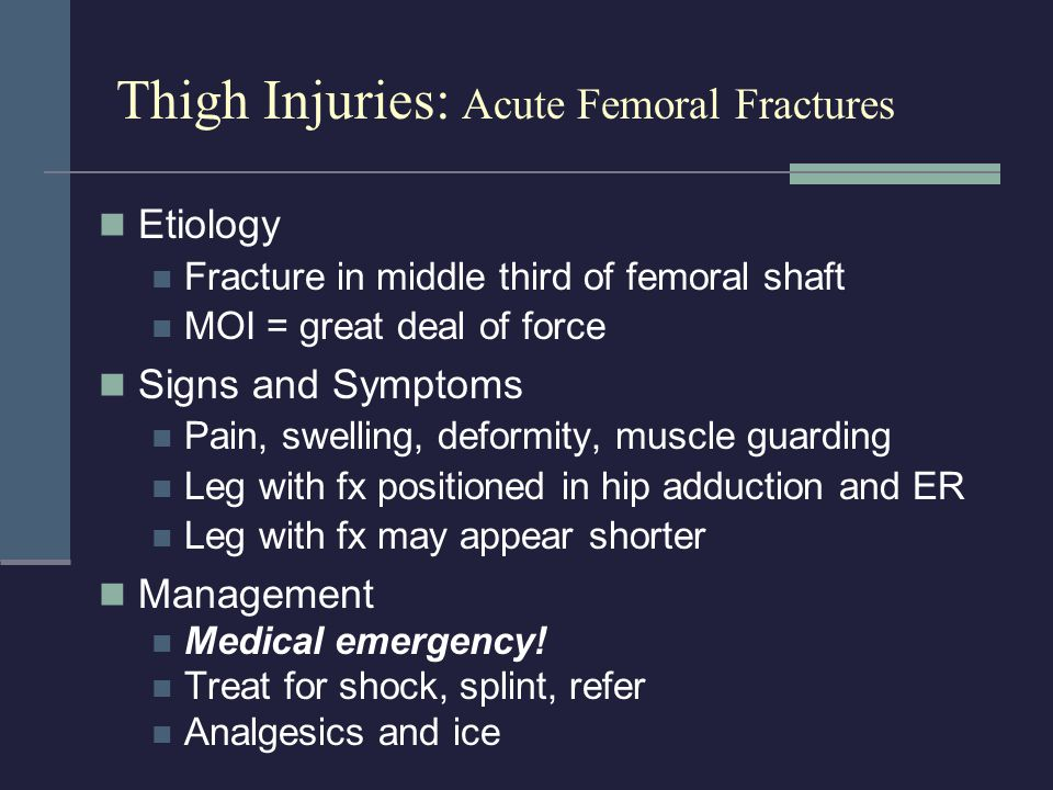 Thigh Injuries: Acute Femoral Fractures