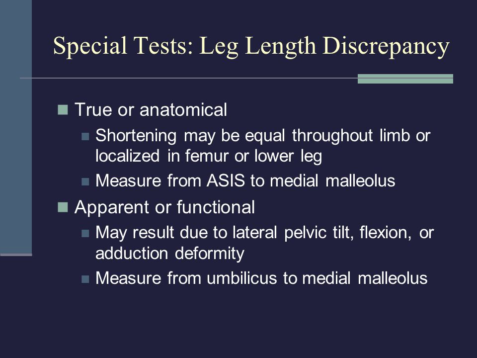 Special Tests: Leg Length Discrepancy