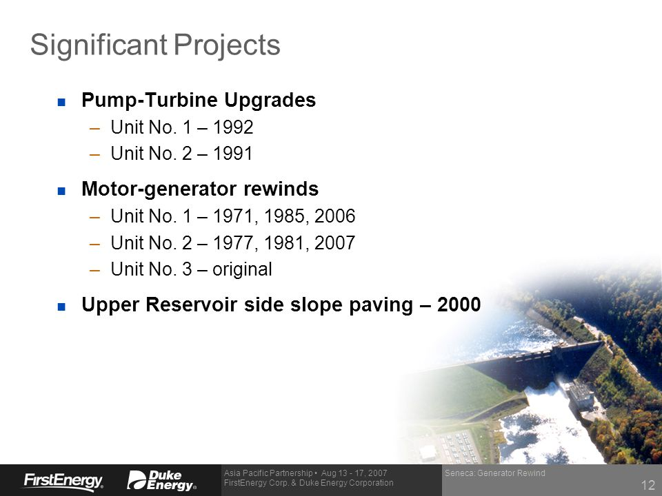 Significant Projects Pump-Turbine Upgrades Motor-generator rewinds