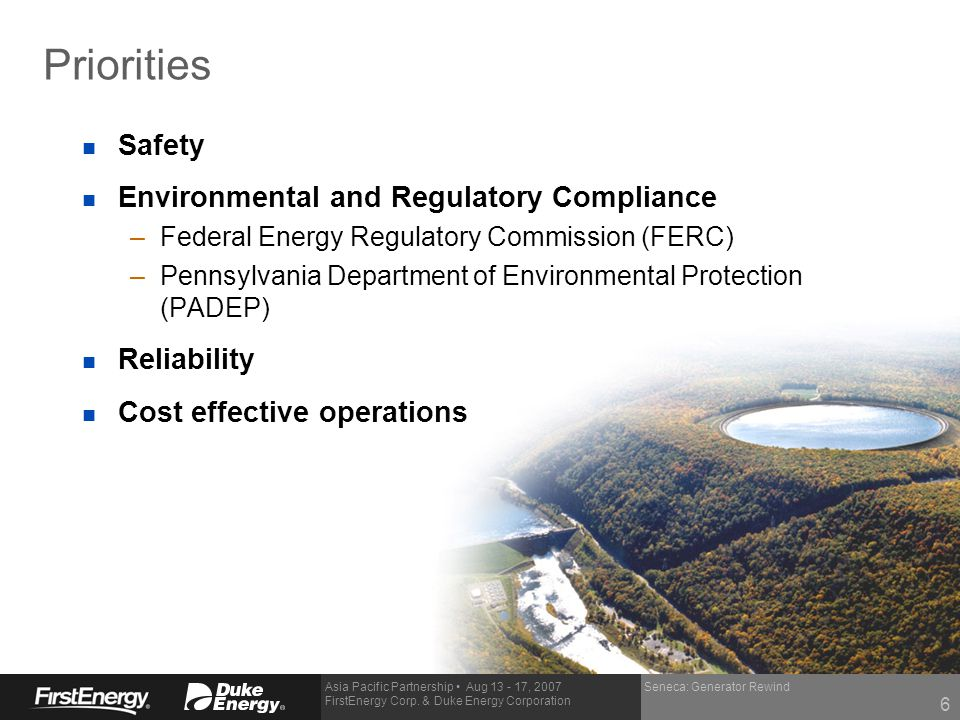 Priorities Safety Environmental and Regulatory Compliance Reliability