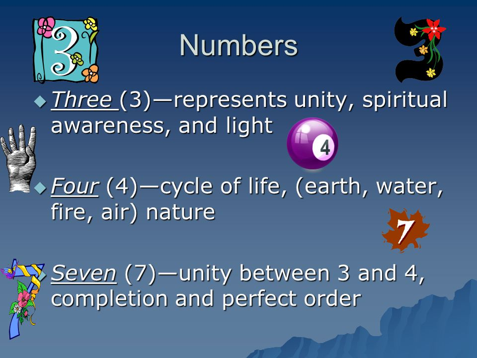 Numbers Three (3)—represents unity, spiritual awareness, and light