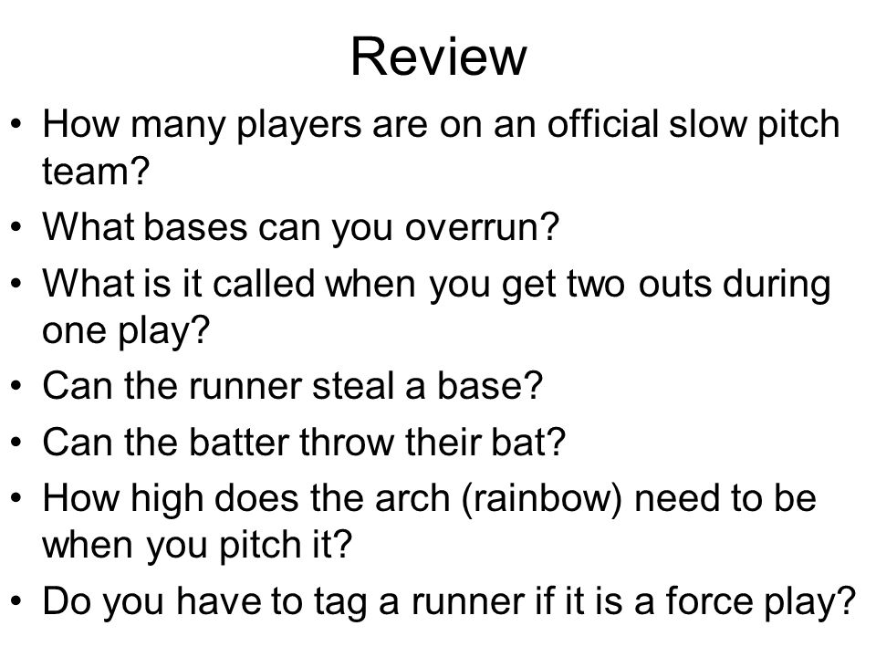 Review How many players are on an official slow pitch team