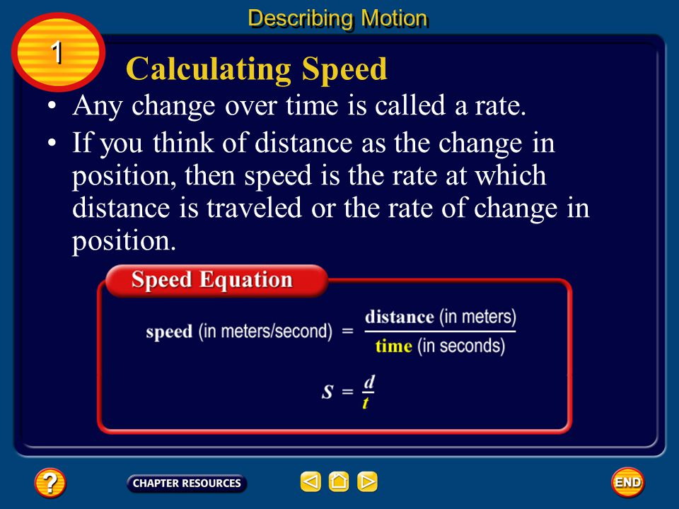 Calculating Speed 1 Any change over time is called a rate.