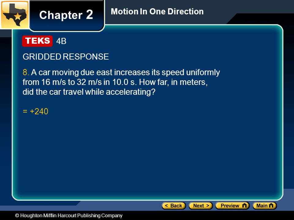 Chapter 2 Motion In One Direction 4B GRIDDED RESPONSE