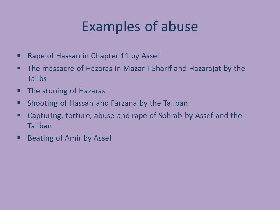 Examples of abuse Rape of Hassan in Chapter 11 by Assef