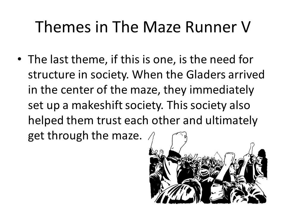 Themes in The Maze Runner V