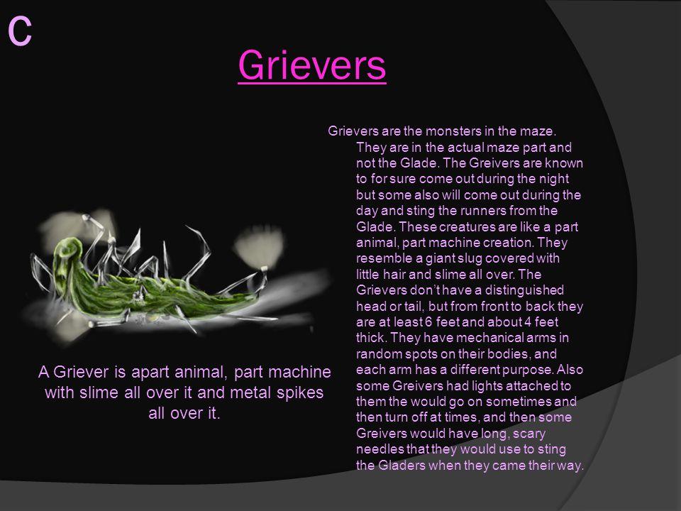 C Grievers.