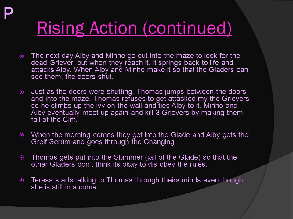 Rising Action (continued)