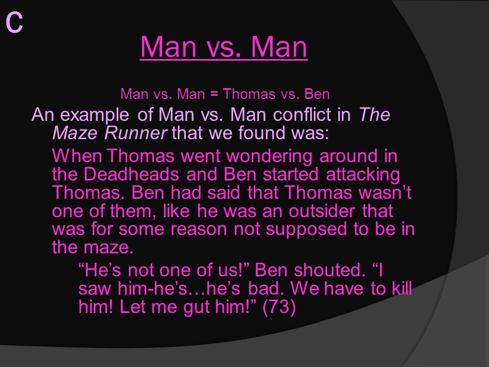 Man vs. Man = Thomas vs. Ben
