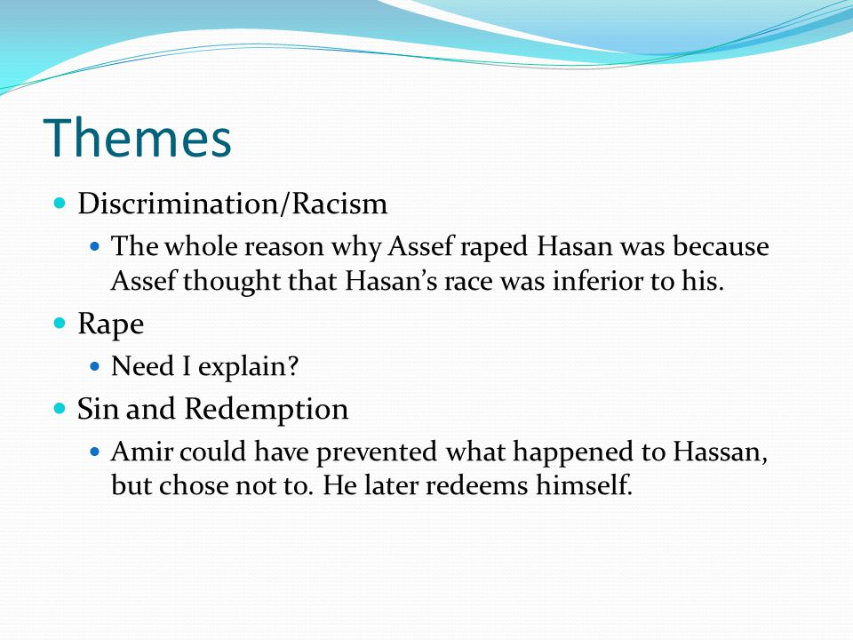 Themes Discrimination/Racism Rape Sin and Redemption