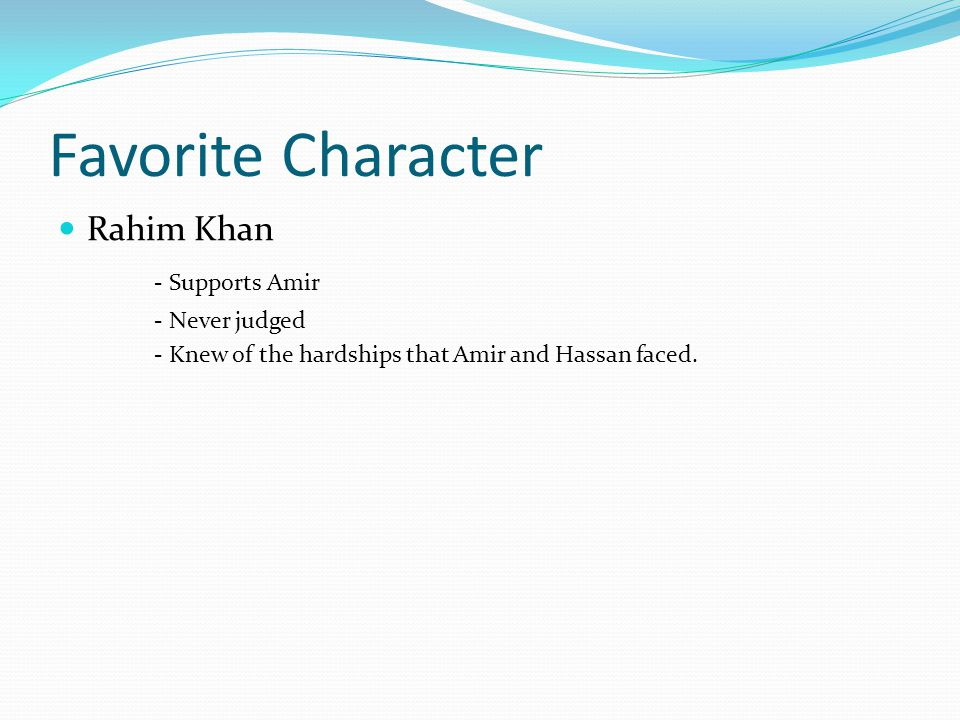 Favorite Character Rahim Khan - Supports Amir - Never judged