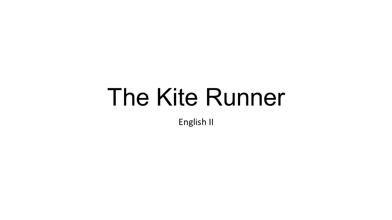 The Kite Runner English II