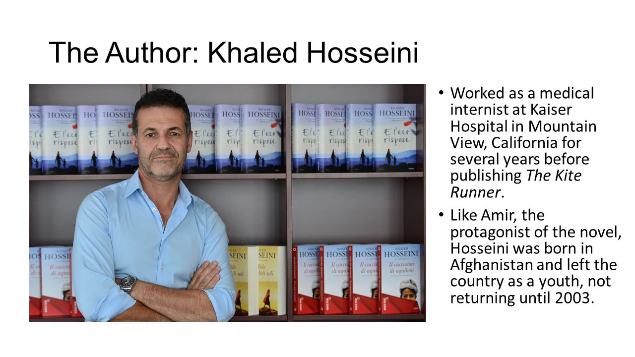 The Author: Khaled Hosseini