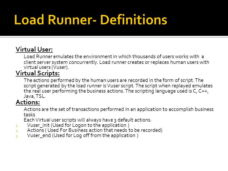 Load Runner- Definitions