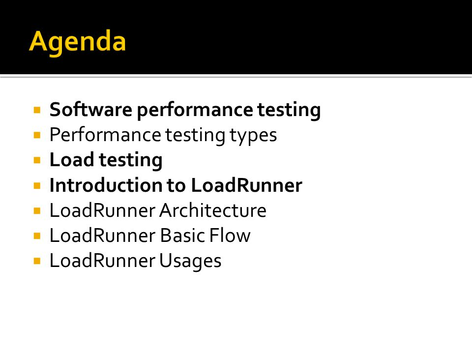 Agenda Software performance testing Performance testing types