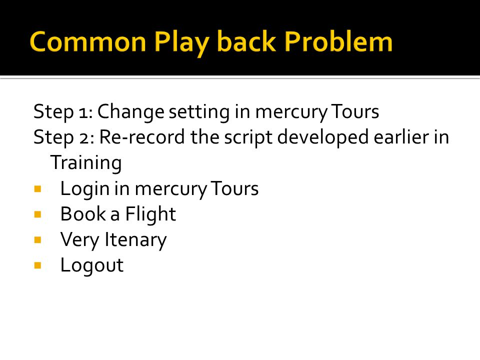 Common Play back Problem