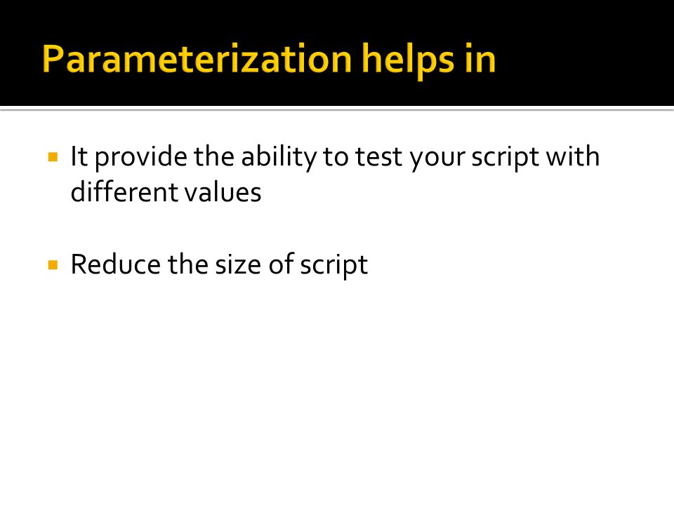 Parameterization helps in