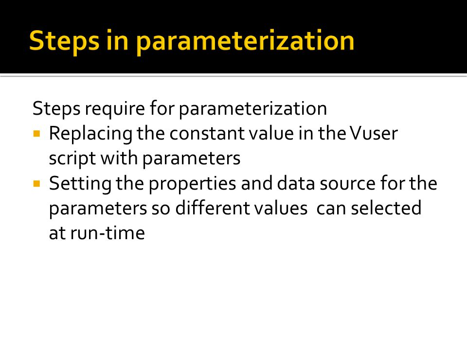 Steps in parameterization