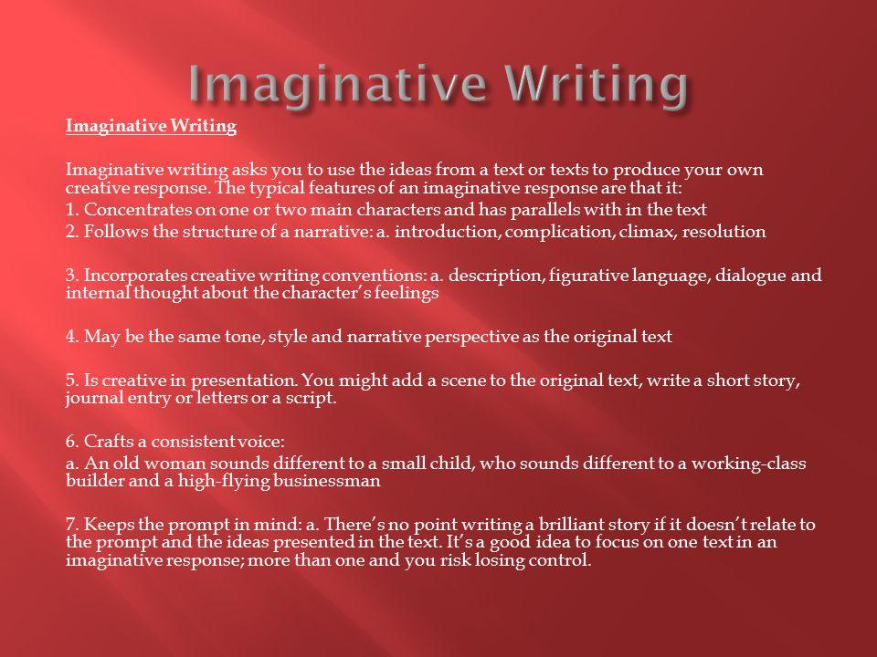 Imaginative Writing Imaginative Writing