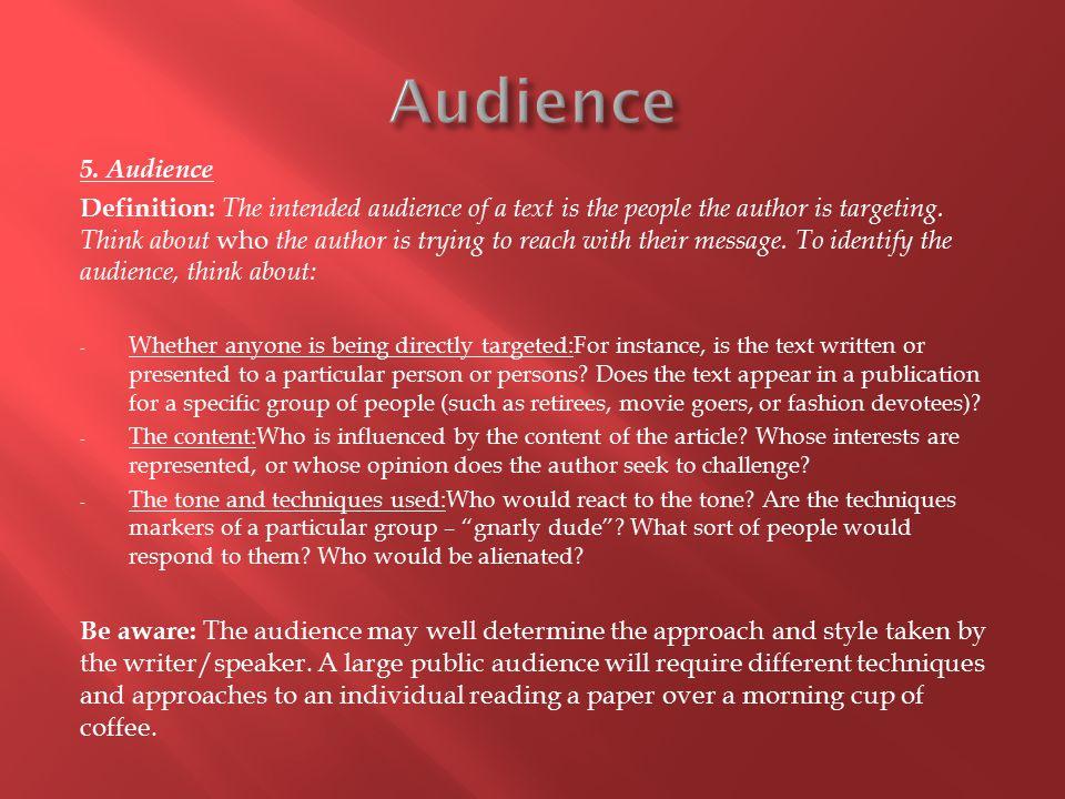 Audience 5. Audience.