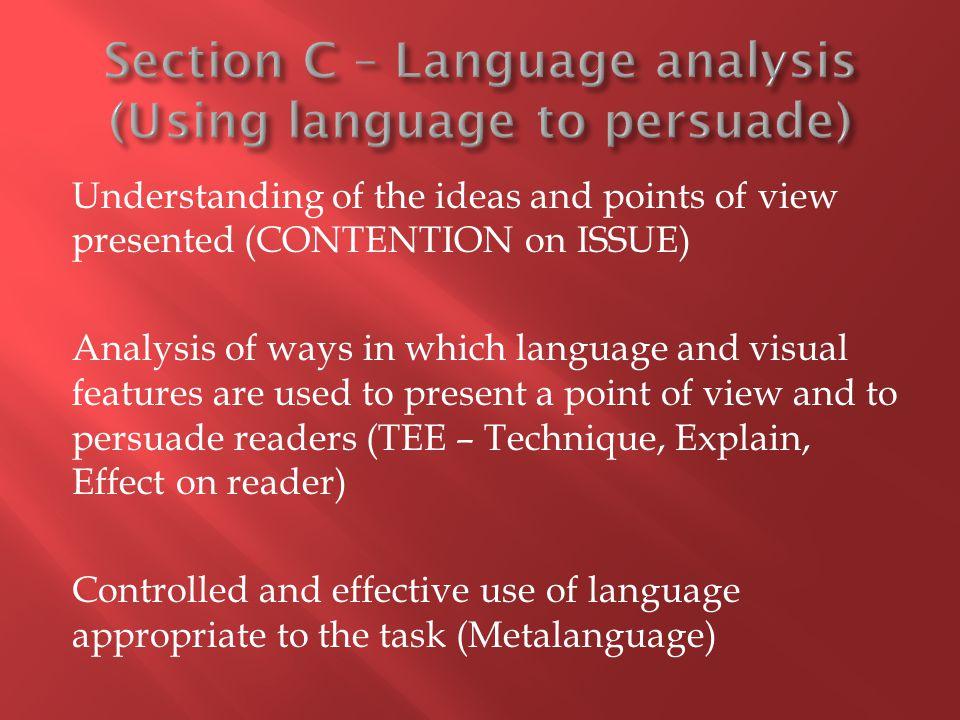 Section C – Language analysis (Using language to persuade)