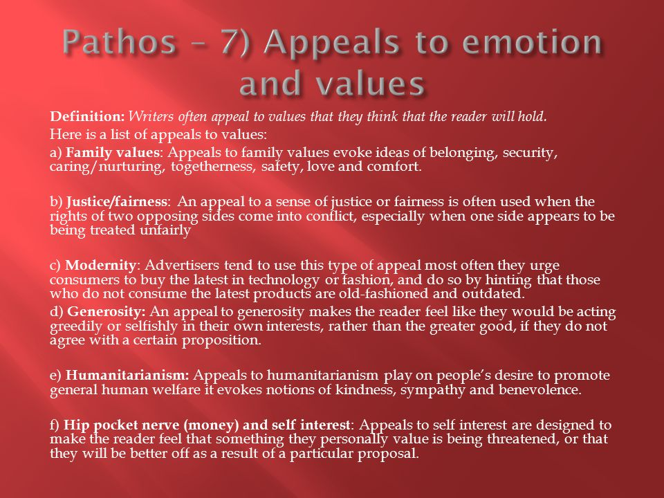 Pathos – 7) Appeals to emotion and values