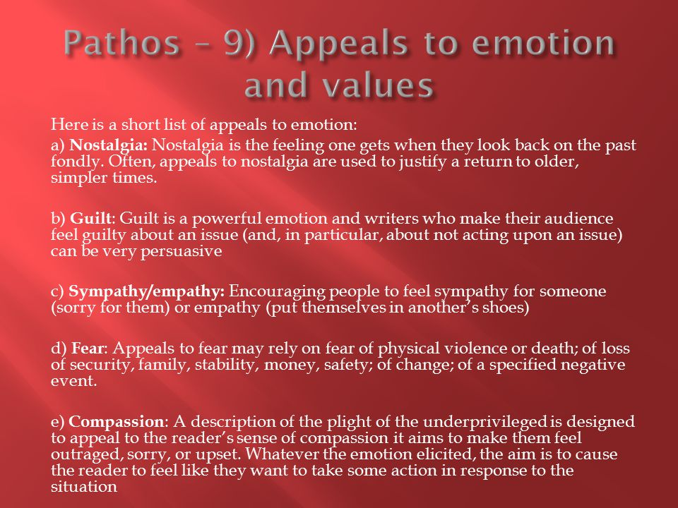 Pathos – 9) Appeals to emotion and values