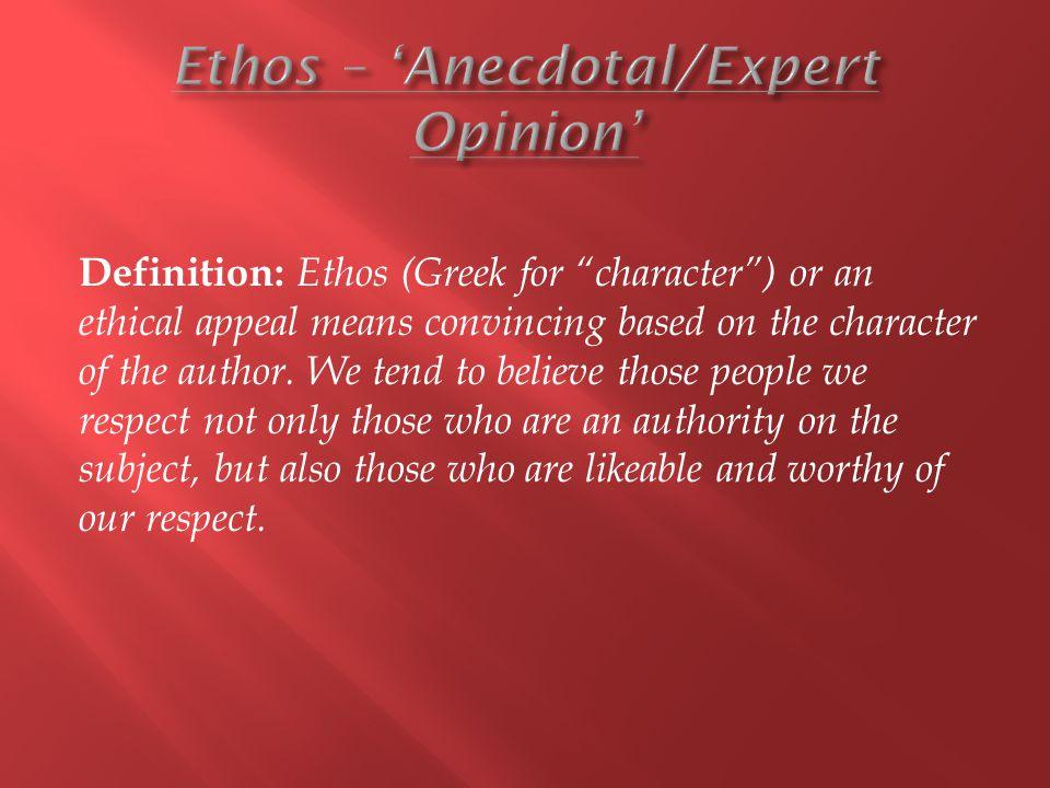 Ethos – 'Anecdotal/Expert Opinion'