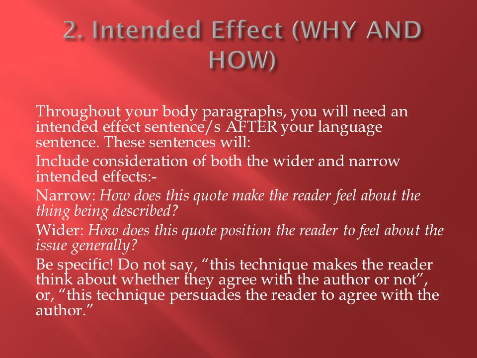 2. Intended Effect (WHY AND HOW)
