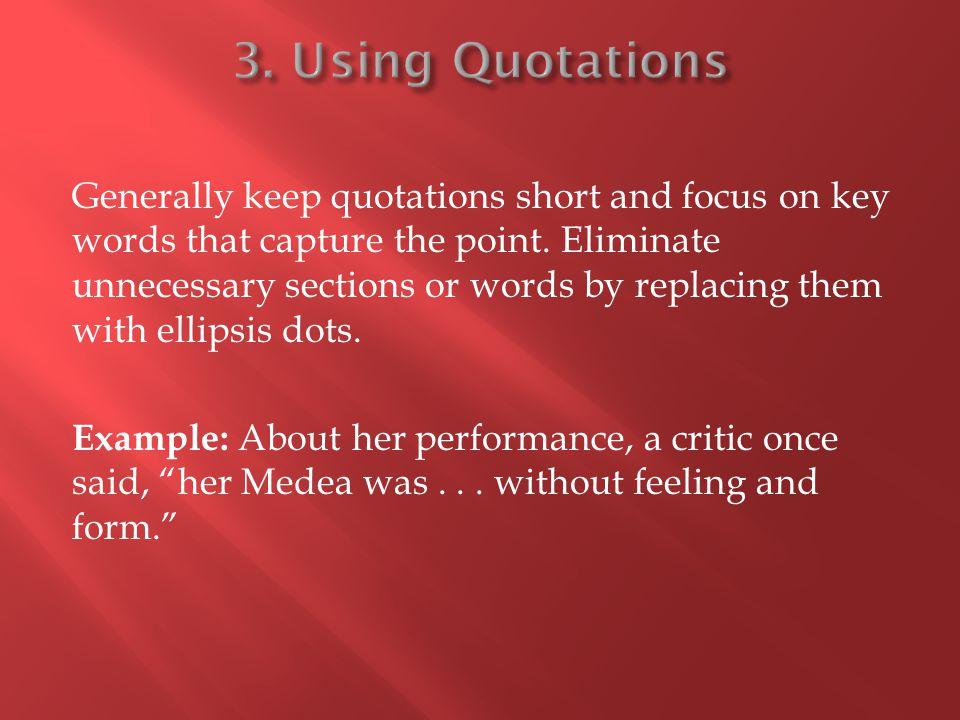 3. Using Quotations