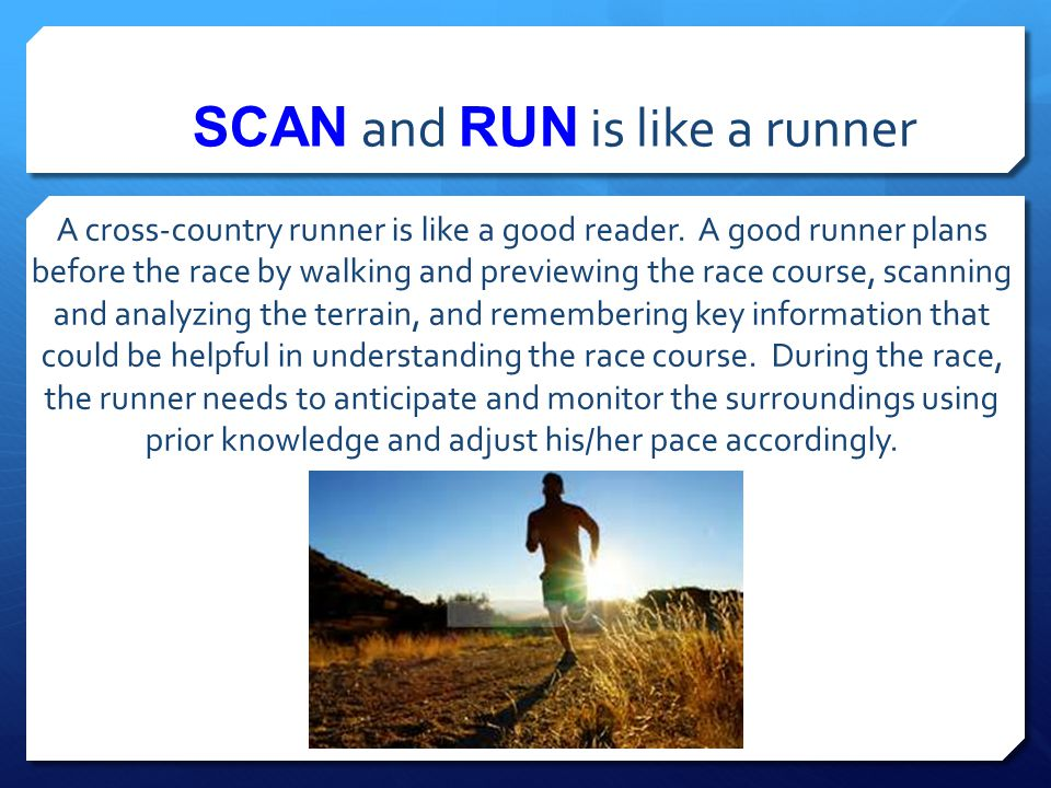 SCAN and RUN is like a runner