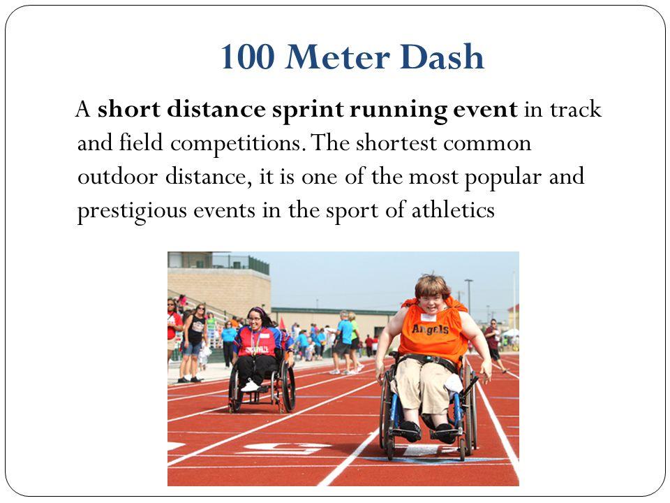 100 Meter Dash