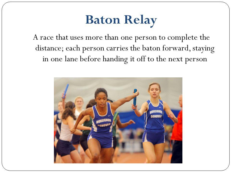 Baton Relay