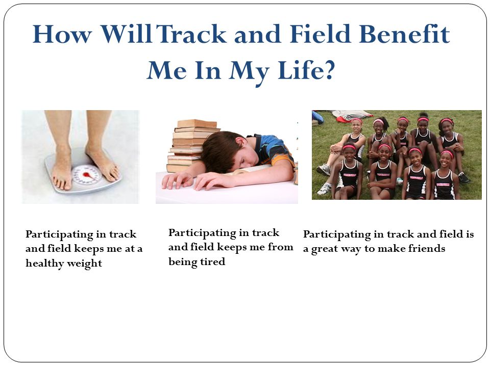 How Will Track and Field Benefit Me In My Life
