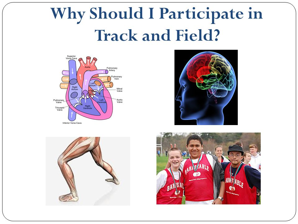 Why Should I Participate in Track and Field